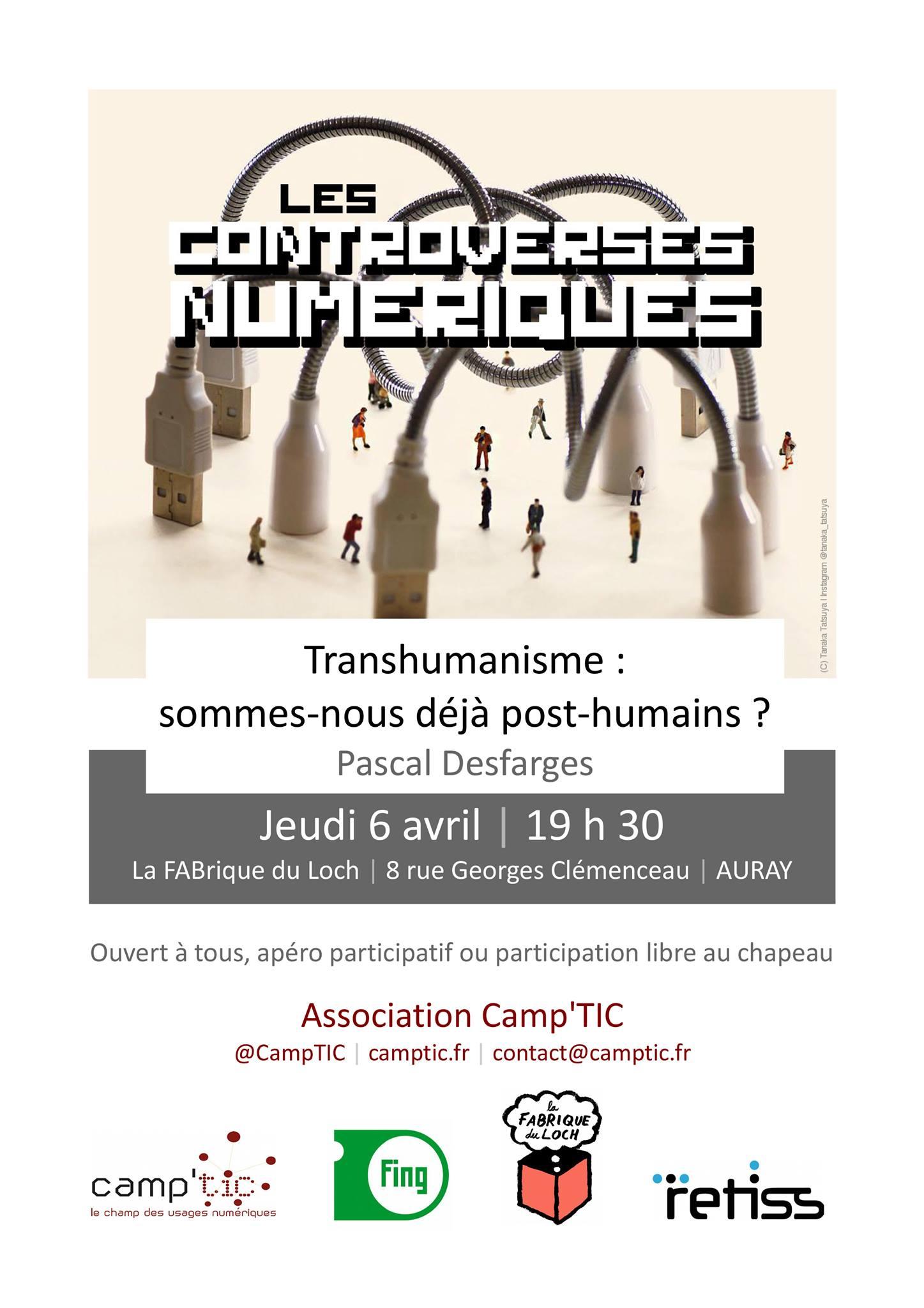 Camptic  les controverses numériques transhumanismes La Fabrique du loch